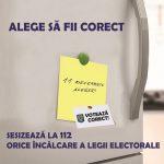 Campania ''Alege sa fii corect!'', indeamna cetetenii sa reclame orice tip de frauda electoral