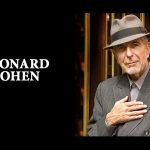 A murit LEONARD COHEN. Legendarul artist avea 82 de ani/ Mesaje emoţionante de la cântăreţi, scriitori şi politicieni din toată lumea