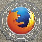 Mozilla elimină o vulnerabilitate periculoasă din Firefox, introdusa de un hacker al FBI