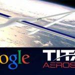 Google a închis proiectul Titan care trebuia să ofere internet cu ajutorul dronelor
