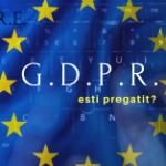 Alertă majora, jumatate din firmele românești vor fi prin noul regulament de procesare a datelor personale